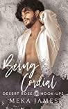 Being Cordial (Desert Rose Hook-Ups, #2)