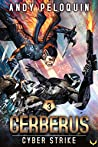 Cyber Strike (Cerberus #3)