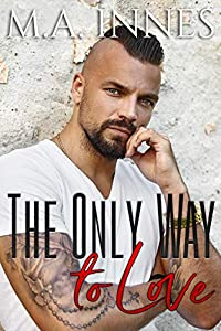 The Only Way to Love (The Mechanics of Love #2)