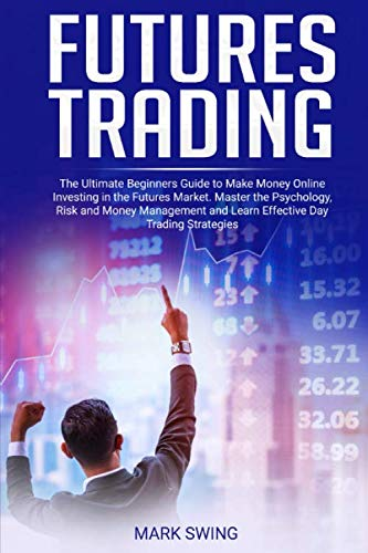 guide to effective day trading