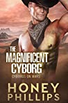 The Magnificent Cyborg (Cyborgs on Mars, #4) ebook review