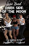 Dark Side of the Moon (Jane Bond #2)