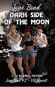 Dark Side of the Moon (Jane Bond #2)