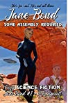 Some Assembly Required (Jane Bond #1)