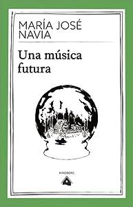Una música futura