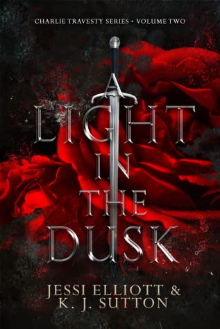 A Light in the Dusk (Charlie Travesty, #2)
