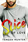 A Slice of Love (Slice, #4)