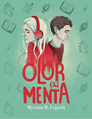 Olor a menta by Myriam M. Lejardi