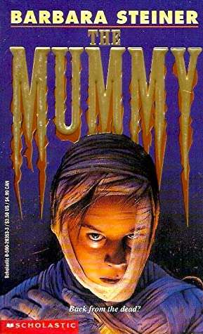 The Mummy By Barbara Steiner (sora x reader how to keep a mummy) by astrayedlibra (libra) with 2,373 reads (y/n) was on her way walking to school, when she found a mummy, except the fact it's bandages were light blue! the mummy by barbara steiner