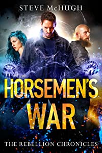 Horsemen's War (The Rebellion Chronicles, #3)