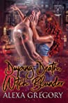 Duping Death, Witch Blunder (Dread Dynasty Book 2)