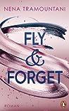 Fly & Forget (Die Soho-Love-Reihe, #1)