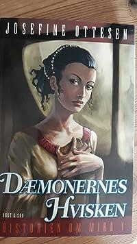 Dæmonernes Hvisken (Historien om Mira, #1)