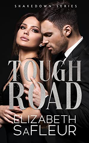 Tough Road (Shakedown, #0.5)
