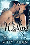 Wolfing Her Down (Paranormal Dating Agency, #26)