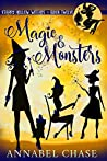 Magic & Monsters (Starry Hollow Witches #12)