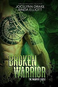 Broken Warrior (The Weavers Circle, #1)