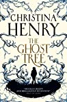 The Ghost Tree by Christina Henry