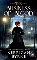 The Business of Blood (A Fiona Mahoney Mystery)
