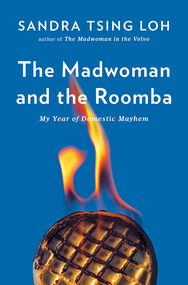 Sandra Tsing Loh - The Madwoman and the Roomba