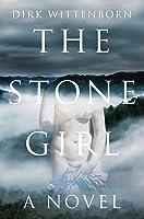 The Stone Girl: A Novel