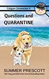 Questions and Quarantine (Calgon Chronicles #4)