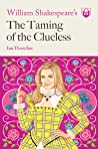 William Shakespeare's The Taming of the Clueless
