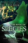 The Rival of Species (Howl for the Damned, #3)