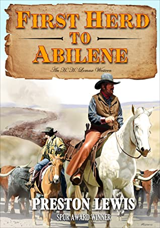 First Herd to Abilene (Memoirs of H.H. Lomax Series #5)