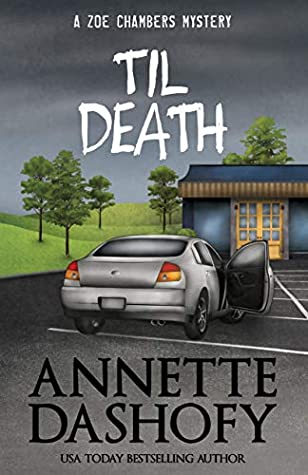 Til Death (Zoe Chambers Mystery, #10)