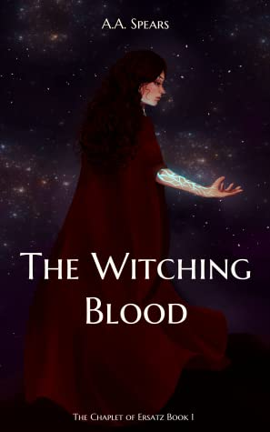 The Witching Blood (The Chaplet of Ersatz, #1)