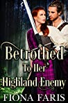 Betrothed to Her Highland Enemy