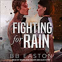 Fighting for Rain (The Rain Trilogy, #2)