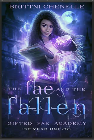 The Fae & The Fallen (Gifted Fae Academy #1)