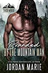 Branded By The Mountain Man (Thickwood, CO, #2)