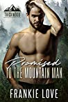 Promised to the Mountain Man (Thickwood, CO, #4)