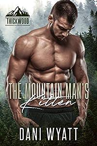 The Mountain Man's Kitten (Thickwood, CO, #7)