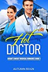 Hot Doctor (Briar's Mercy Medical Romance, #1)