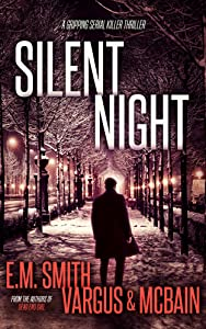 Silent Night (A Victor Loshak Thriller #3)