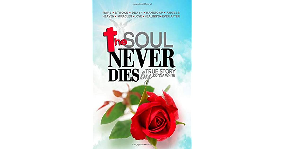The Soul Never Dies by Donna White - cover