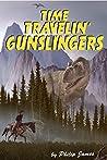 Time Travelin' Gunslingers