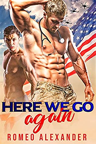 Here We Go Again (Men of Fort Dale, #3)