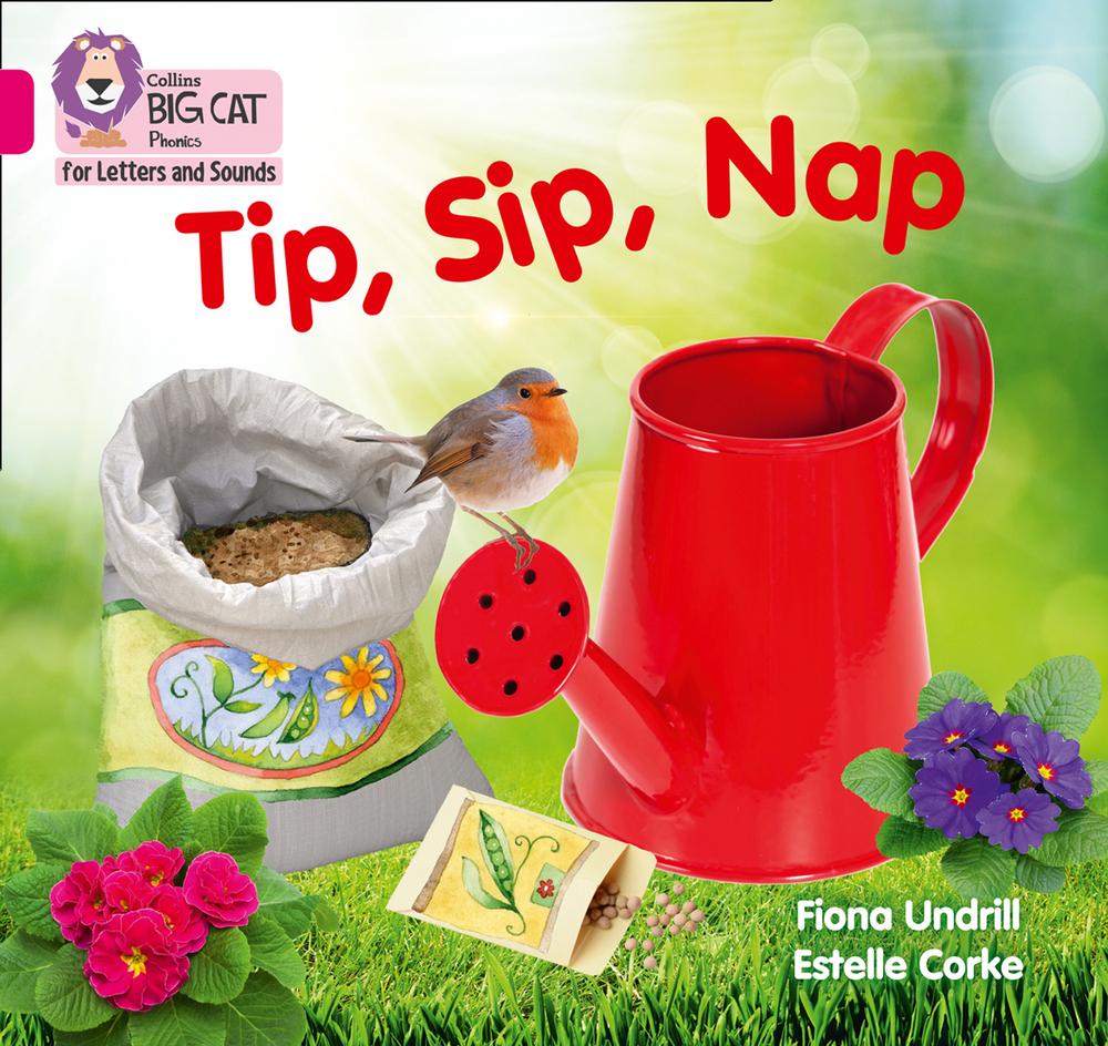 Tip, Sip, Nap Fiona Undrill