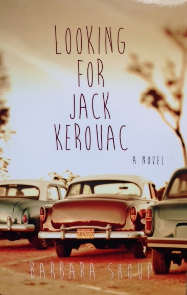 Looking for Jack Kerouac Barbara Shoup