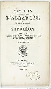 Mémoires de Madame la duchesse d'Abrantès, ou Souvenirs historiques sur Napoléon : la Révolution, le Directoire, le Consulat, l'Empire et la Restauration, Tome 2