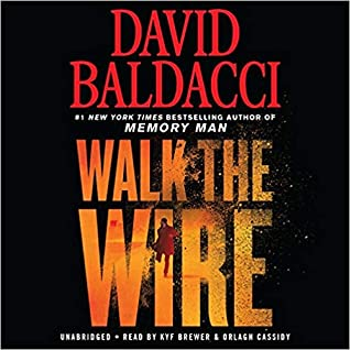 Walk the Wire (Amos Decker #6, Will Robie, #5.5)