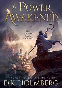 A Power Awakened (The Volatar Saga #2)