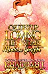 Caught Up Loving a Legendary Maddox Gangsta