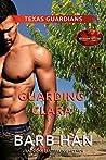 Guarding Clara (Brotherhood Protectors World / Texas Guardians Book 2)