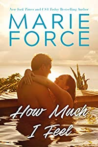 How Much I Feel (Miami Nights, #1)